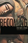 Becoming: What Makes a Woman - Jill McCabe Johnson, Marilyn Bates, Sibyl James, Jill Kandel, Nancy McKinley, Marjorie Saiser, Jennifer Brennock, Michelle Cacho-Negrete, Kerri French, Lita A. Kurth, Julie L. Moore, Eva Louise Schnurr, Jennifer Chapis, Christin Geall, Rebecca Lauren, Kay Mullen, Peggy S