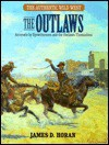 The Outlaws (The Authentic Wild West, Vol 2) - James D. Horan