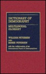 Dictionary of Demography: Multilingual Glossary - William Petersen