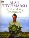 The Kitchen Gardener: Grow Your Own Fruit and Veg - Alan Titchmarsh