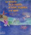 La Historia de la espada, el árbol, la piedra y el agua - Subcomandante Marcos, Domitila Dominguez