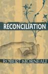 Reconciliation - Robert F. Morneau
