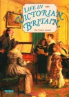 Life In Victorian Britain - Michael St. John Parker