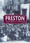 Preston: Centuries of Change - David Hunt