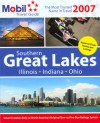 Mobil Travel Guide: Southern Great Lakes 2007 (Mobil Travel Guide Southern Great Lakes (Il, in, Oh)) - Mobil Travel Guides, Mobil Travel Guide