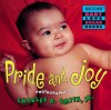 Pride and Joy - Charles R. Smith Jr., Charles R. Smith Jr.