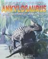 Ankylosaurus: The Armored Dinosaur - David West, Nick Spender
