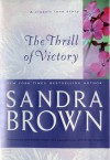 The Thrill Of Victory - Erin St.Claire, Sandra Brown