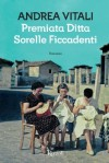 Premiata Ditta Sorelle Ficcadenti - Andrea Vitali
