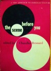 The Scene Before You; a New Approach to American Culture - Chandler Brossard