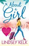 About a Girl - Lindsey Kelk