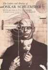 The Letters and Diaries of Oskar Schlemmer - Oskar Schlemmer, Tut Schlemmer, Krishna Winston