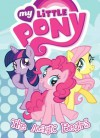 My Little Pony: The Magic Begins - Justin Eisinger, Lauren Faust, Alonzo Simon