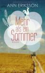 Mehr als ein Sommer - Ann Eriksson, Diana Beate Hellmann