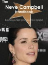The Neve Campbell Handbook - Everything You Need to Know about Neve Campbell - Emily Smith
