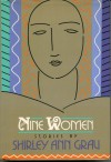 Nine Women - Shirley Ann Grau