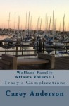 Wallace Family Affairs Volume I - Carey Anderson