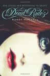 Dead Rules - Randy Russell
