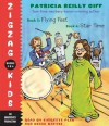 Zigzag Kids Collection: Books 3 and 4: #3: Flying Feet; #4: Star Time - Patricia Reilly Giff, Everette Plen, Becca Battoe