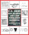 U.S. Army Map Reading and Land Navigation Handbook - U.S. Department of the Army