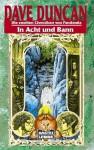 In Acht und Bann (Die 2. Chroniken von Pandemia, #2) - Dave Duncan