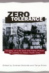 Zero Tolerance: Quality of Life and the New Police Brutality in New York City - Andrea McArdle, Tanya Erzen