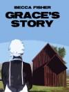 Chasing Heaven: Grace's Story - Becca Fisher
