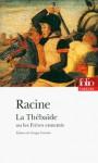 La Thébaïde ou Les Frères ennemis - Jean Racine
