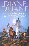 On Her Majesty's Wizardly Service (Cats of Grand Central, #2) - Diane Duane