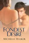 Fondest Desire - Michelle Hasker