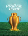 The Pitchfork Review Issue #1 - J.C. Gabel