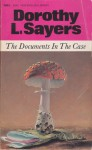 The Documents in the Case - Dorothy L. Sayers