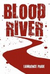 Blood River - Lawrence Pride