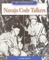 Navajo Code Talkers - Andrew Santella