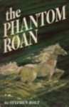 The Phantom Roan - Stephen Holt