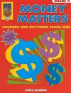 Money Matters, Grade 3: Developing Math and Problem Solving Skills - Chris Salerno
