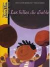 Les Billes Du Diable - Jean-Claude Mourlevat