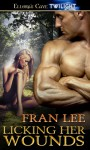 Licking Her Wounds - Fran Lee