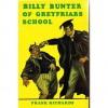 Billy Bunter of Greyfriars School - Frank Richards