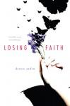 Losing Faith - Denise Jaden