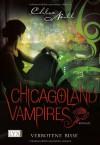 Verbotene Bisse (Chicagoland Vampires #2) - Chloe Neill