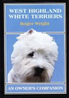 West Highland White Terriers - Roger White, Roger Wright