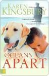 Oceans Apart (Kingsbury, Karen) - Karen Kingsbury