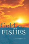 Gold and Fishes - Donna Carrick
