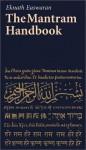 The Mantram Handbook - Eknath Easwaran