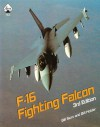 General Dynamics F-16 Fighting Falcon, third edition - Bill Siuru, Bill Holder