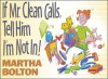 If Mr. Clean Calls, Tell Him I'm Not In!: A Look at Family Life by Bob Hope's Comedy Writer - Martha Bolton, Bob Phillips