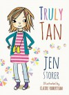 Truly Tan - Jen Storer, Claire Robertson