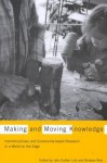 Making and Moving Knowledge: Interdisciplinary and Community-Based Research in a World on the Edge - John Sutton Lutz