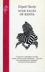 Nine Faces of Kenya - Elspeth Huxley
